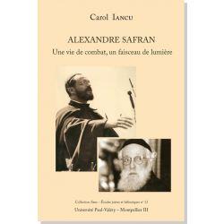 Alexandre Safran - Une vie de combat, un faisceau de lumière