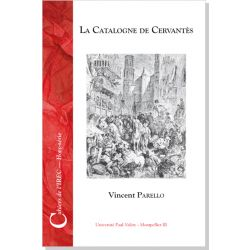 La Catalogne de Cervantès