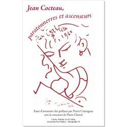 Jean Cocteau, paratonnerres et ascenseurs