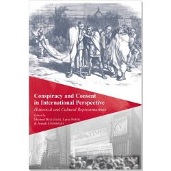 Conspiracy and Consent in International Perspective