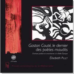 Gaston Couté, le dernier des poètes maudits