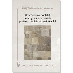 Contacts (ou conflits) de langues en contexte postcommuniste et postcolonial
