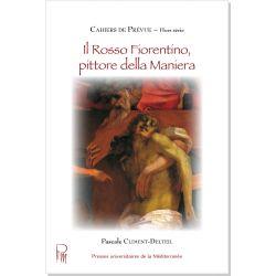 Il Rosso Fiorentino, pittore della Maniera