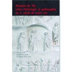 Maxime de Tyr, entre rhétorique et philosophie au IIe siècle de notre ère