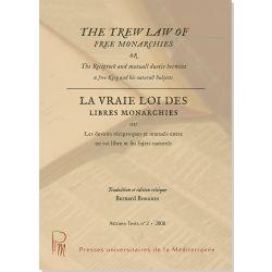 La vraie loi des libres monarchies / The Trew Law of Free Monarchies