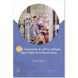 Droit, humanisme et culture politique dans l'Italie de la Renaissance