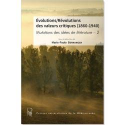 Évolutions/Révolutions des valeurs critiques (1860-1940)