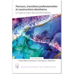 Parcours, transitions professionnelles et constructions identitaires