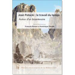Jean Potocki : le travail du temps