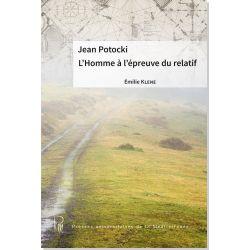 Jean Potocki. L'Homme à l'épreuve du relatif