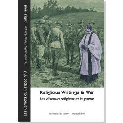 Les discours religieux et la guerre / Religious Writings and War