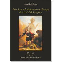 Don Juan et le donjuanisme au Portugal du XVIIIe siècle à nos jours