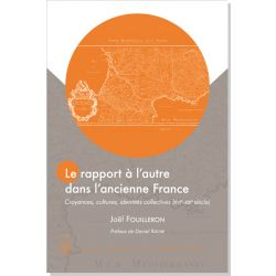 Le rapport à l'autre dans l'ancienne France