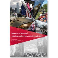 Identité et diversité : créations, discours, représentations