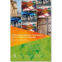 India and the Diasporic Imagination/L'Inde et l'imagination diasporique