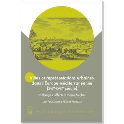 Villes et représentations urbaines dans l'Europe méditerranéenne (XVIe-XVIIIe)