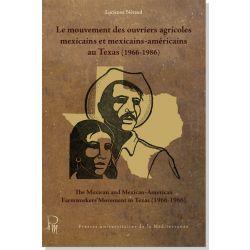 Le mouvement des ouvriers agricoles mexicains et mexicains-américains au Texas