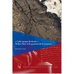 « Cette époque de doute » : Walter Pater et la question de la croyance