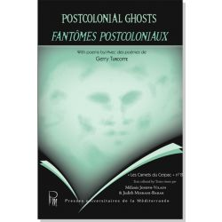 Postcolonial Ghosts / Fantômes post-coloniaux