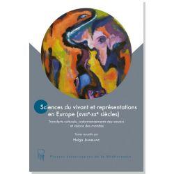 Sciences du vivant et représentations en Europe (XVIIIe-XXe siècles)