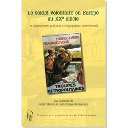 Le soldat volontaire en Europe au XXe siècle