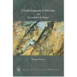 L'école française et l'occitan ou Le sourd et le bègue
