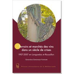 Terroirs et marchés des vins dans un siècle de crises