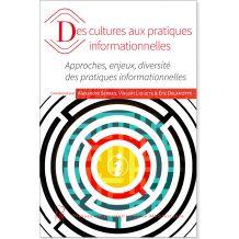 Des cultures aux pratiques informationnelles