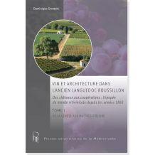 Vin et architecture dans l'ancien Languedoc-Roussillon